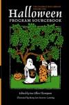 Halloween Program Sourcebook - Mary Ann Stavros-Lanning