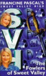 The Fowlers of Sweet Valley (Sweet Valley High Special Edition) - Francine Pascal, Kate William