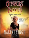 Angels' Blood  - Nalini Singh, Justine Eyre