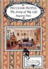 Peculiar People: The Story of My Life - Augustus Hare HARE,  Anita Miller (Editor),  James Papp (Editor)