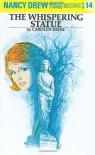 The Whispering Statue - Carolyn Keene, Mildred Benson