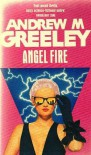 Angel Fire - Andrew M. Greeley