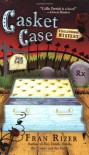 Casket Case (Callie Parrish Mysteries, No. 3) - Fran Rizer