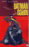 Batman & Robin: Batman vs. Robin - Grant Morrison, Cameron Stewart, Andy Clarke