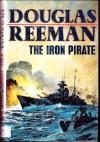 The Iron Pirate - Douglas Reeman