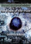 The Dream of the Stone - Christina Askounis