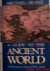 A Guide to the Ancient World - Michael Grant