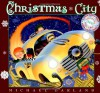 Christmas City: A Look-Again Book - Michael Garland