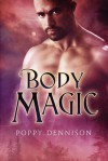 Body Magic - Poppy Dennison