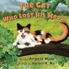 The Cat Who Lost His Meow - Angela Muse