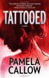 Tattooed - Pamela Callow