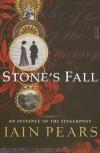 Stone's Fall - Iain Pears