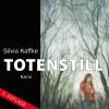 Totenstill: Ein KBV-Krimi - Silvia Kaffke (Autor);Sabine Swoboda (Sprecher)