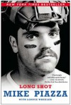 Long Shot - Mike Piazza, Lonnie Wheeler