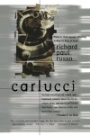 Carlucci 3-in-1 - Richard Paul Russo