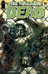 The Walking Dead, Issue #16 - Robert Kirkman, Charlie Adlard, Cliff Rathburn