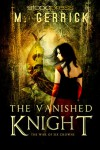 The Vanished Knight - M. Gerrick