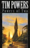 Powers of Two - Tim Powers
