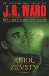 Anioł zemsty - J.R Ward