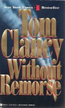 Without Remorse (John Clark, #1) - Tom Clancy