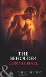 The Beholder (Harlequin Nocturne) - Connie Hall