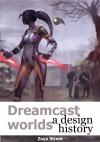 Dreamcast Worlds: A Design History - Zoya Street