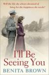 I'll Be Seeing You - Benita Brown