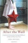 After the Wall - Jana Hensel