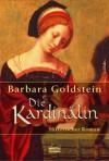Die Kardinälin - Barbara Goldstein