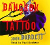 Bangkok Tattoo - John Burdett, Paul Boehmer