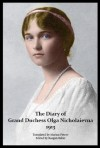 The Diary of Grand Duchess Olga Nicholaievna - 1913 - Olga Nicholaievna Romanova