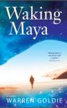 Waking Maya - Warren Goldie