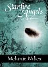 Starfire Angels - Melanie Nilles