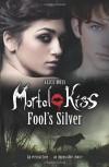 Fool's Silver - Alice Moss