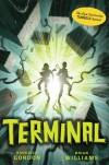 Tunnels #6: Terminal - Roderick Gordon, Brian Williams