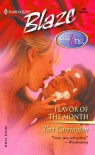 Flavor Of The Month: Kiss & Tell (Harlequin Blaze) - Tori Carrington