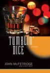 Tumblin' Dice - John McFetridge
