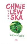 Zapalniczka - Joanna Chmielewska