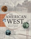 The American West - Larry Schweikart, Bradley J. Birzer