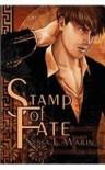 Stamp of Fate - Nessa L. Warin