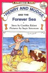 Henry and Mudge and the Forever Sea - Cynthia Rylant