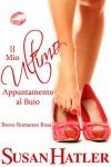 Il Mio Ultimo Appuntamento al Buio (Italian Edition) - Susan Hatler