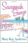 Savannah Breeze - Mary Kay Andrews