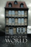 The End of the World - Andrew Biss
