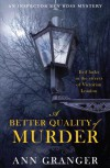 A Better Quality of Murder - Ann Granger