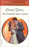 The Pleasure King's Bride (Kings Of The Outback) - Emma Darcy