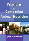 Principles of Companion Animal Nutrition - John P. McNamara
