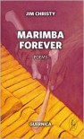 Marimba Forever - Jim Christy