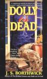 Dolly Is Dead - J.S. Borthwick