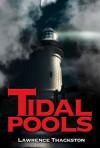 Tidal Pools - Lawrence Thackston